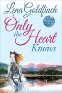Only The Heart Knows