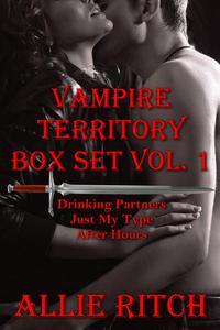 Vampire Territory Box Set Volume 1: Books 1-3