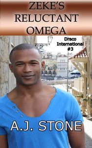 Zeke's Reluctant Omega