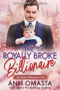 The Royally Broke Billionaire: Royal Baby Scandal