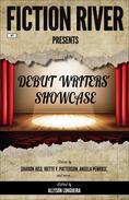 Fiction River Presents: Debut Writers' Showcase