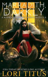 Marradith, Darkly:  A Marradith Ryder Series Novella