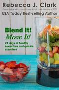 Blend It! Move It!