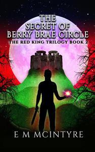 The Secret of Berry Brae Circle