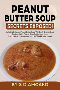 Peanut Butter Soup Secrets Exposed