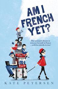Am I French Yet