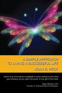 A Simple Approach to Living a Successful Life