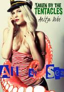 All at Sea - Taken by the Tentacles