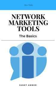 Network Marketing Tools: The Basics