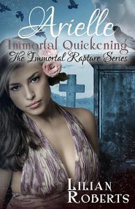 Arielle Immortal Quickening