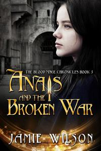 Anais and the Broken War