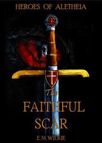 The Faithful Scar