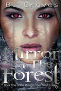 Mirror in the Forest Book One