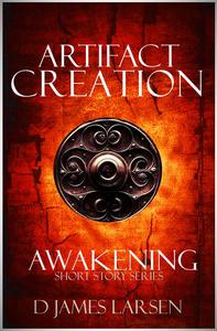 Artifact of Creation: The Awakening