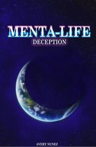 Menta-Life: Deception