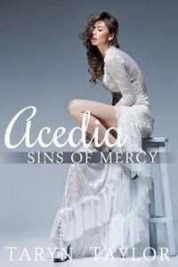 Sins of Mercy: Acedia