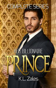 Her Billionaire Prince (Complete Series)