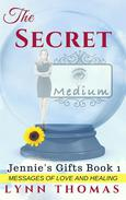 The Secret: Messages of Love and Healing