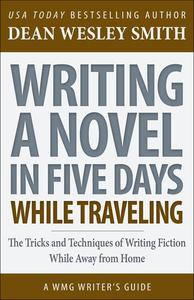 Writing a Novel in Five Days While Traveling