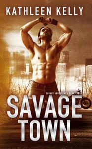 Savage Town (Savage Angels MC #3)