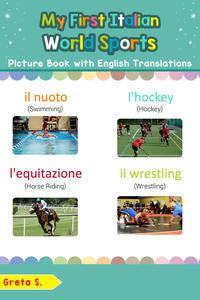 My First Italian World Sports Picture Book with English Translations