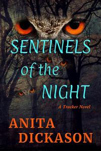 Sentinels of the Night