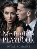 Mr Right's Playbook: Royal Romance