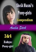 Sheik Husni's Pony-girls (Compendium) Books 3 & 4