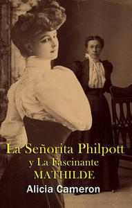 La Señorita Philpott and la Fascinante Mathilde
