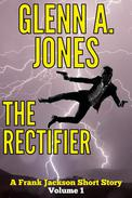 The Rectifier: Volume 1
