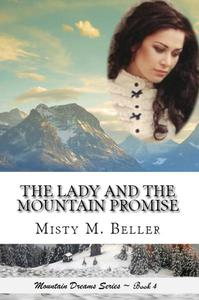 The Lady and the Mountain Promise