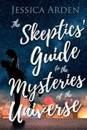 The Skeptics' Guide to the Mysteries of the Universe