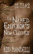 The Naked Emperor's New Clothes