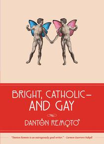 Bright, Catholic and Gay