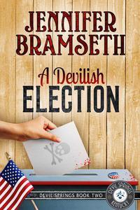 A Devilish Election: Devil Springs Cozy Mysteries Book 2