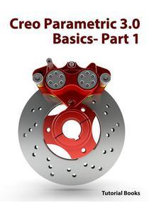 Creo Parametric 3.0 Basics - Part 1