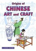 Origins of Chinese Art & Craft