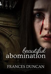 Beautiful Abomination
