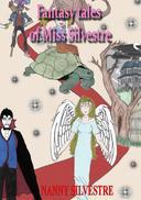 FANTASY TALES OF MISS SILVESTRE