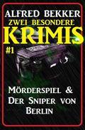 Zwei besondere Krimis #1 - Mörderspiel & Der Sniper von Berlin