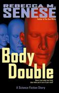 Body Double: A Science Fiction Story