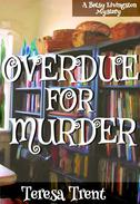 Overdue for Murder
