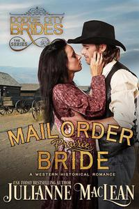 Mail Order Prairie Bride (A Western Historical Romance)