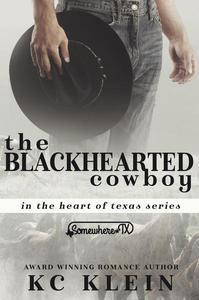 The Blackhearted Cowboy: Somewhere Texas Book