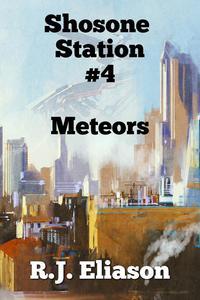 Shoshone Station #4: Meteors