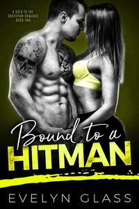 Bound to a Hitman