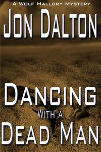 Dancing With a Dead Man