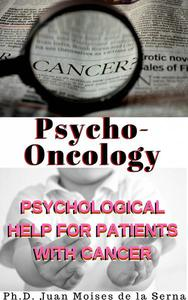 Psycho-oncology: Psychological Help for Patients with Cancer