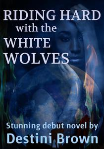 RIDING WITH THE WHITE WOLVES  (A BWWM Motorcycle Club Romance Novel)