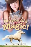 Maybe It's Magic!